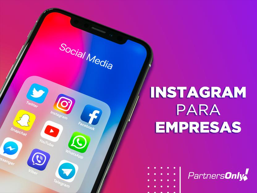Instagram para empresas: como e para que utilizá-lo?